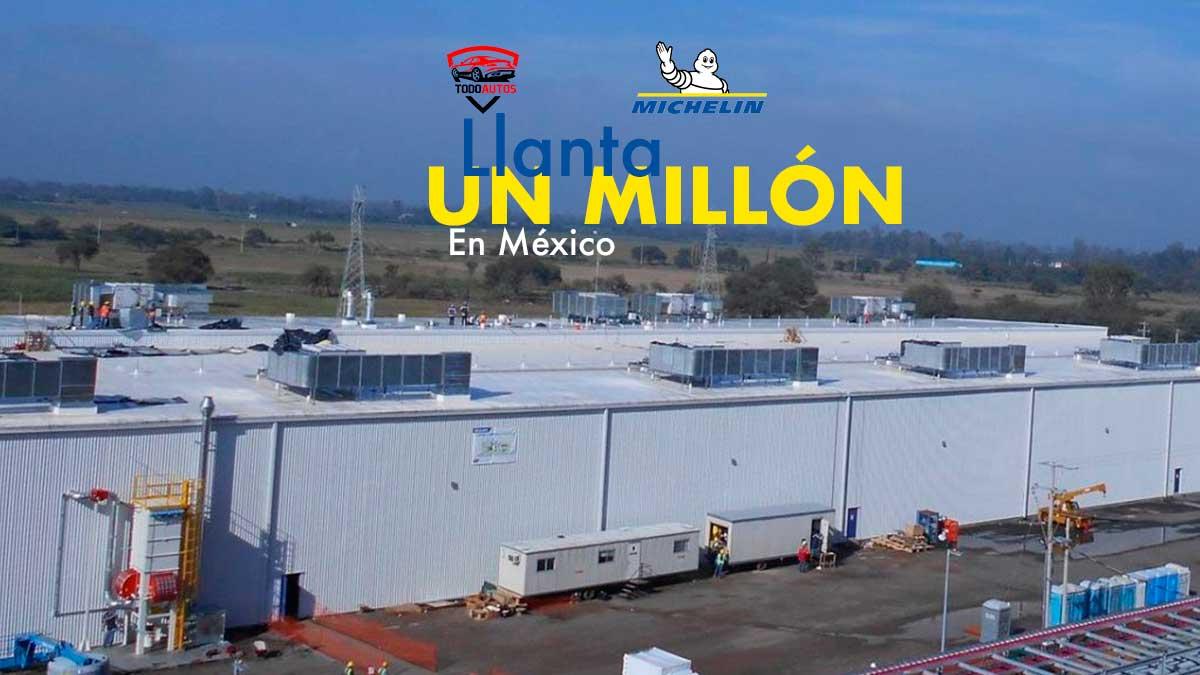 michelin llanta 1 millon en mexico