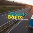 Glosario básico de transporte