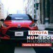 Números históricos de Toyota en venta y producción